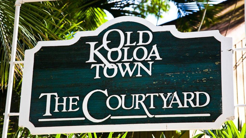 Koloa showing signage