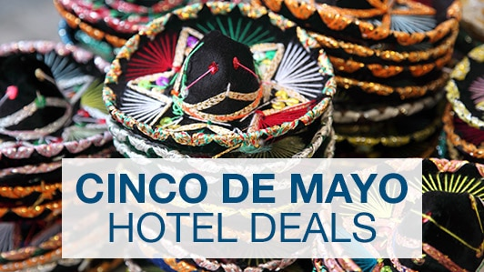 Cinco de Mayo hotel deals