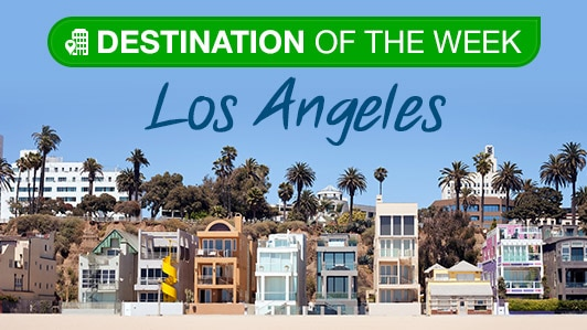 Destination of the Week: Los Angeles