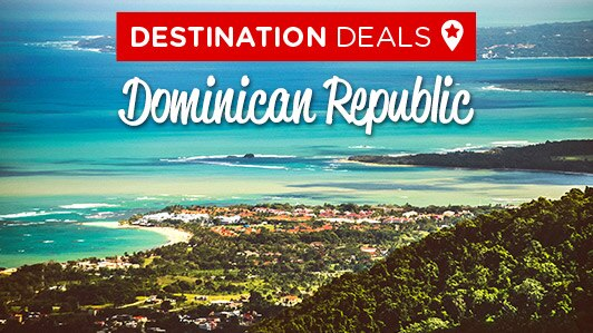 Destination deals: Dominican Republic