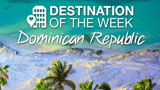 Destination of the week: Dominican Republic