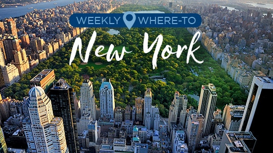 Weekly Where-to: New York