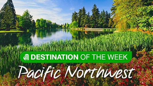Destination of the week: Pacific Northwest