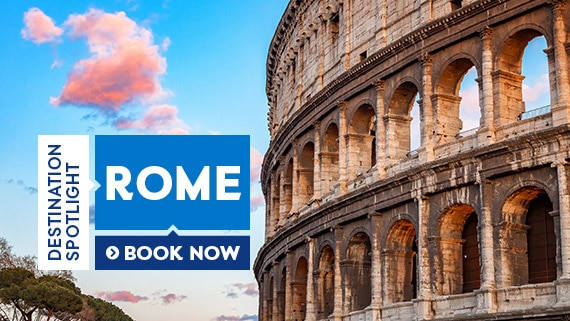 Destination Spotlight Rome