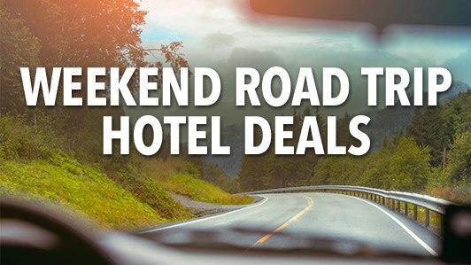 Weekend Road Trip Hotel Deals