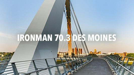 Ironman 70.3 Des Moines