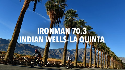 Ironman 70.3 Indian Wells La Quinta