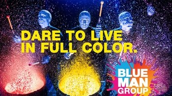 Blue Man Group.