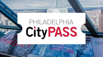 Philadelphia CityPASS: 4 Must-See Museums & Attractions