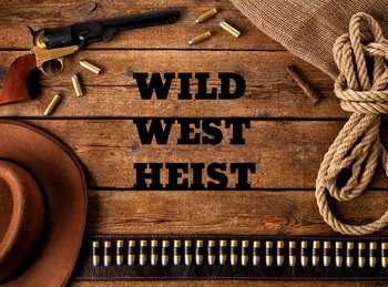 Wild West Bank Heist Interactive Escape Room in NJ