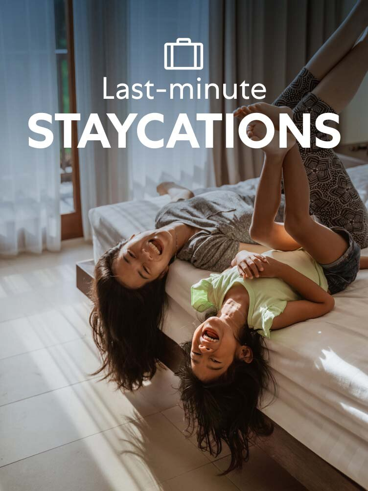 Last-minute staycations