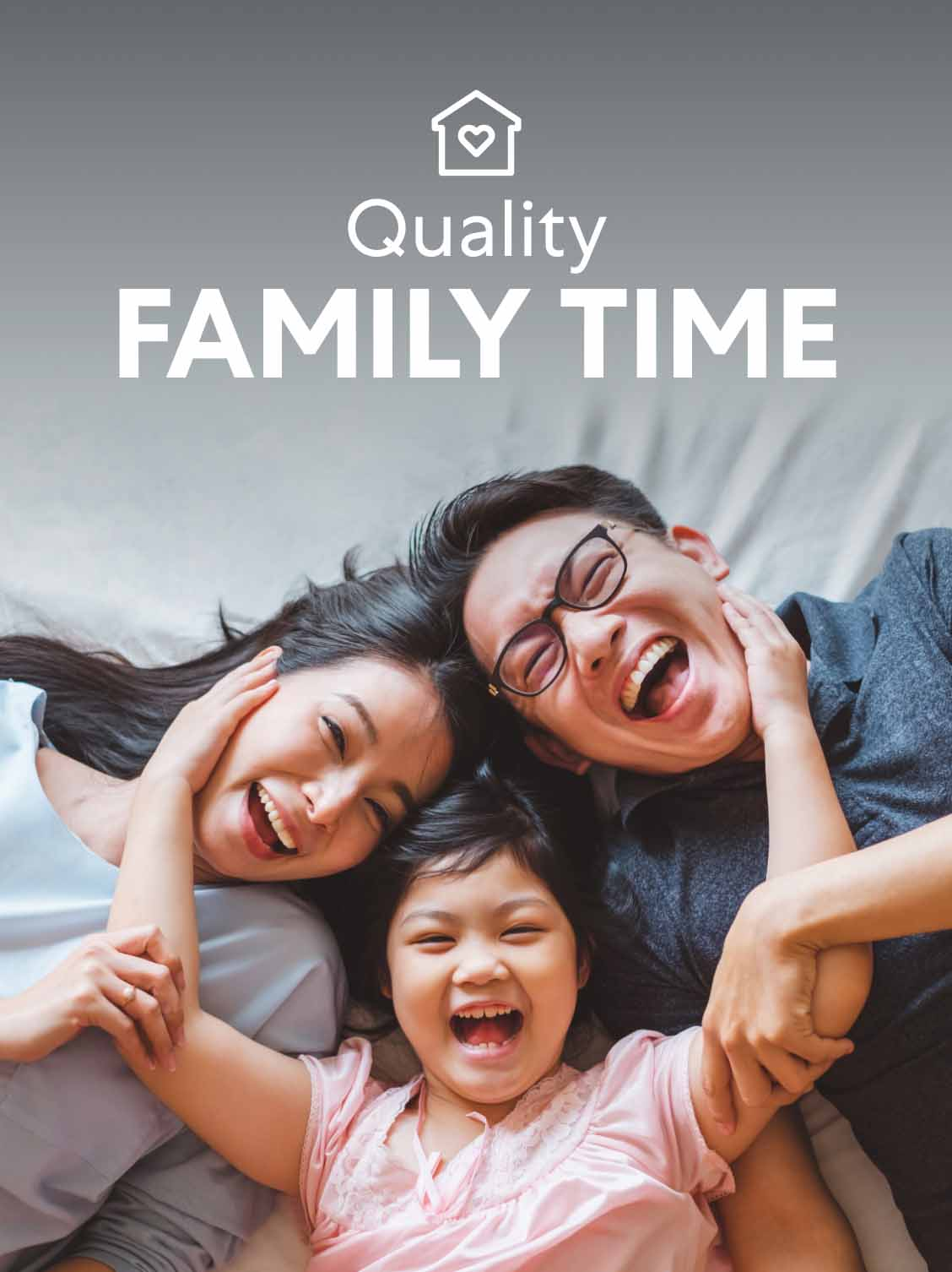 A mother, father and daughter lay with their heads together on the bed, laughing. A superimposed title reads: Quality family time.